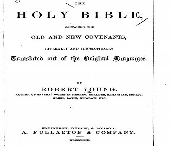 Robert Young's Literal Translation Of The Bible - First Edition 1863 PDF