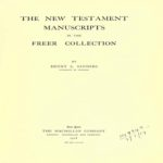 New Testament Manuscripts in the Freer Collection PDF